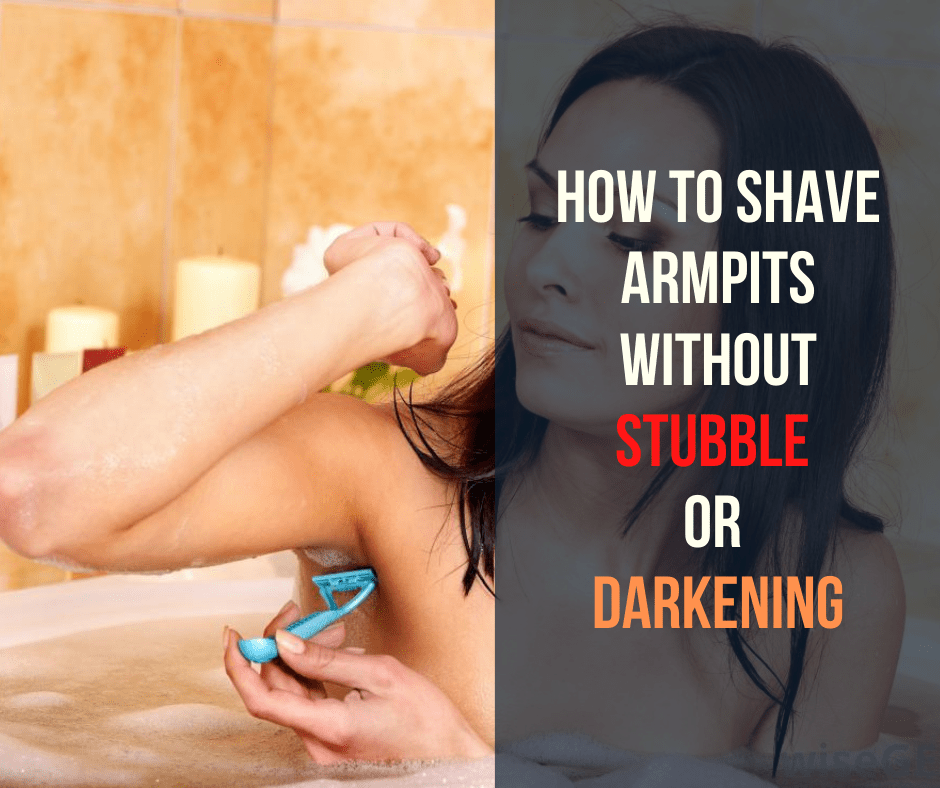 How to Shave Armpits without Stubble OR Darkening
