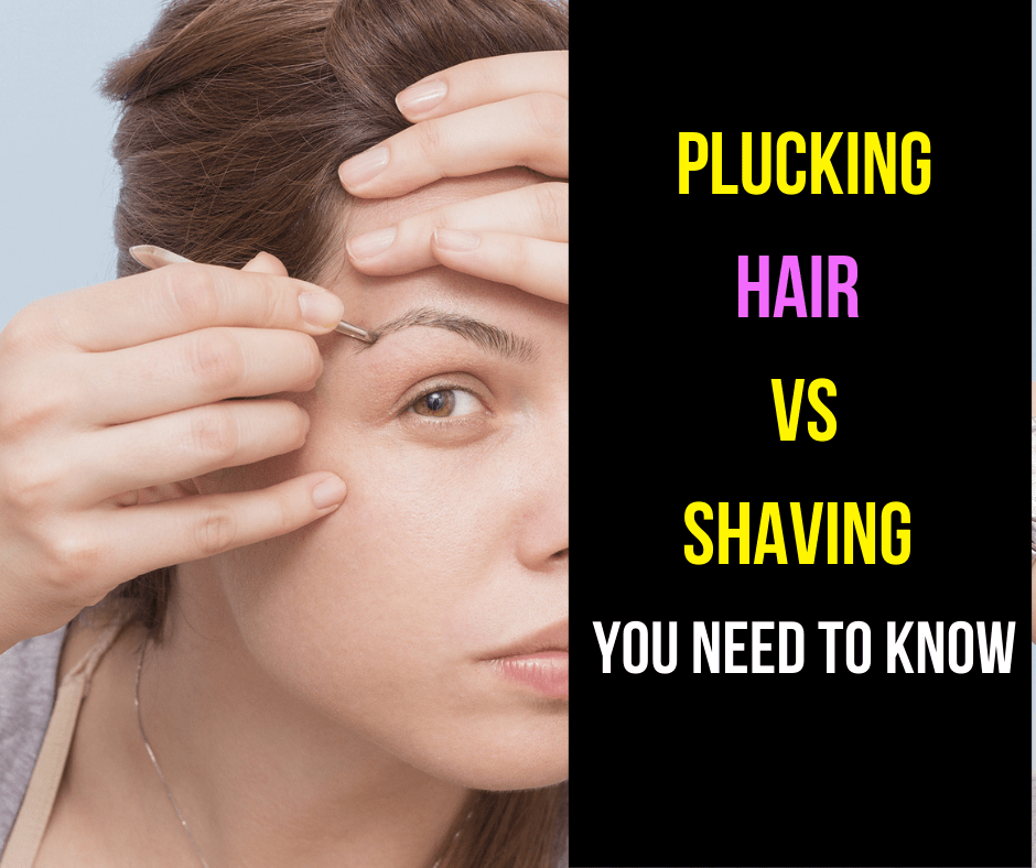 plucking hair vs shaving