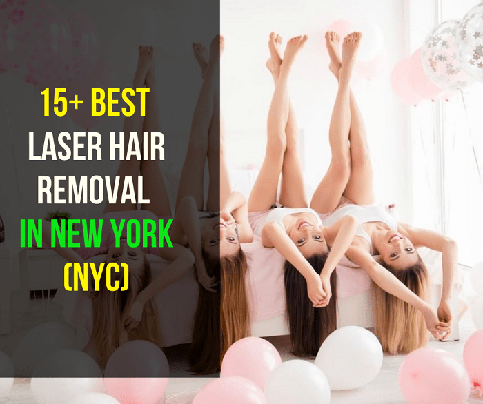 15+ Best laser hair removal in New York