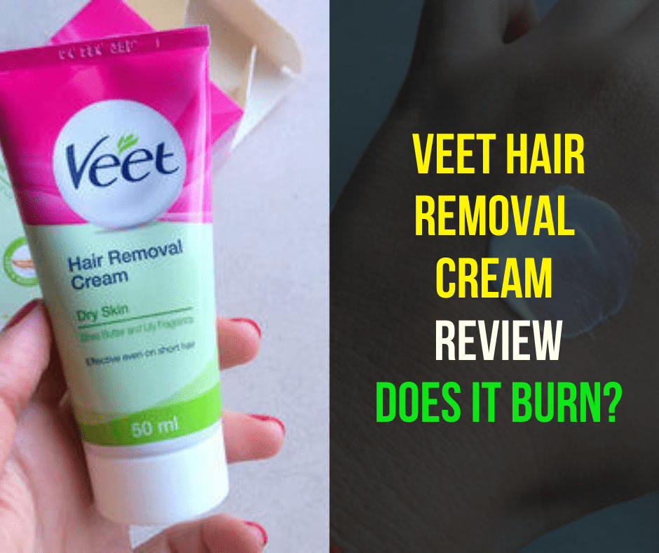 Veet Hair Removal get Cream Review Does it burn